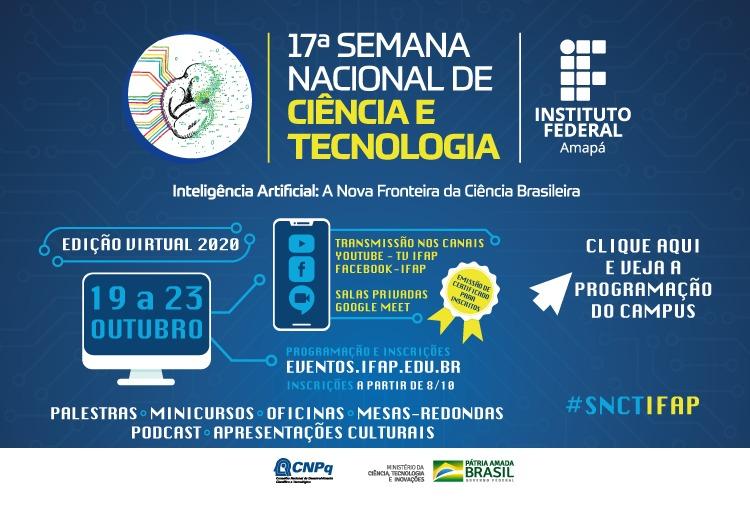 Ifap abre inscrições gratuitas para mais de 100 atividades da 17ª SNCT