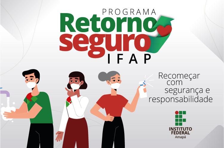 Ifap lança programa Retorno Seguro