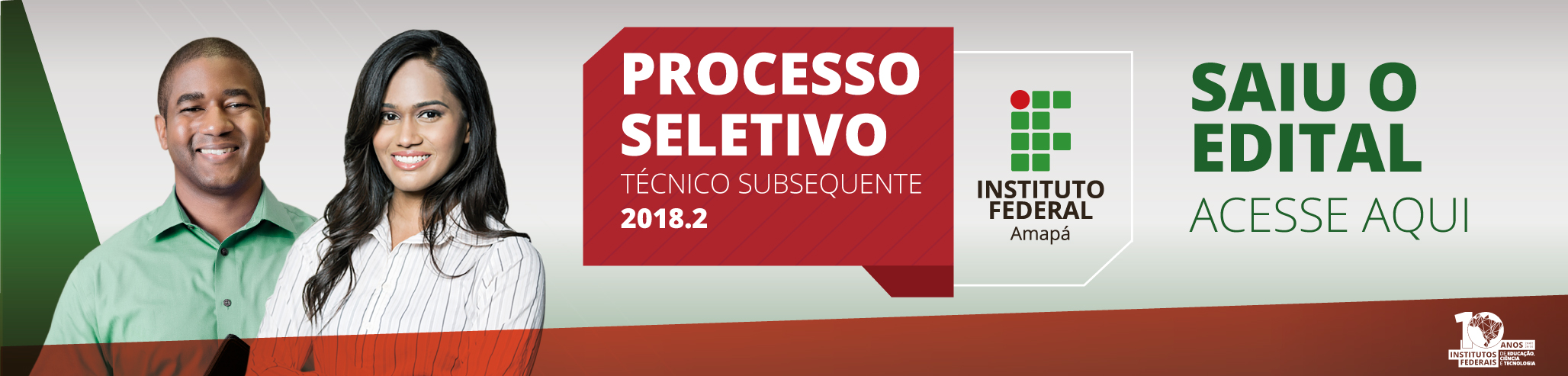 Processo Seletivo Subsequente 2018.2