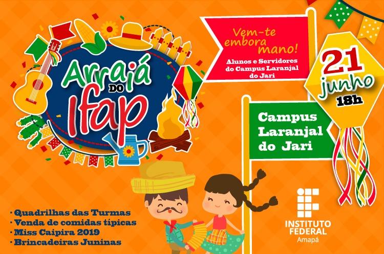 Campus realiza 9° Arraiá do Ifap